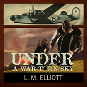 Under a War-Torn Sky, by Elizabeth Wiley, L. M. Elliott