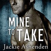 Mine to Take Audiobook, by Jackie Ashenden