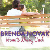 Home to Whiskey Creek Audiobook, by Brenda Novak