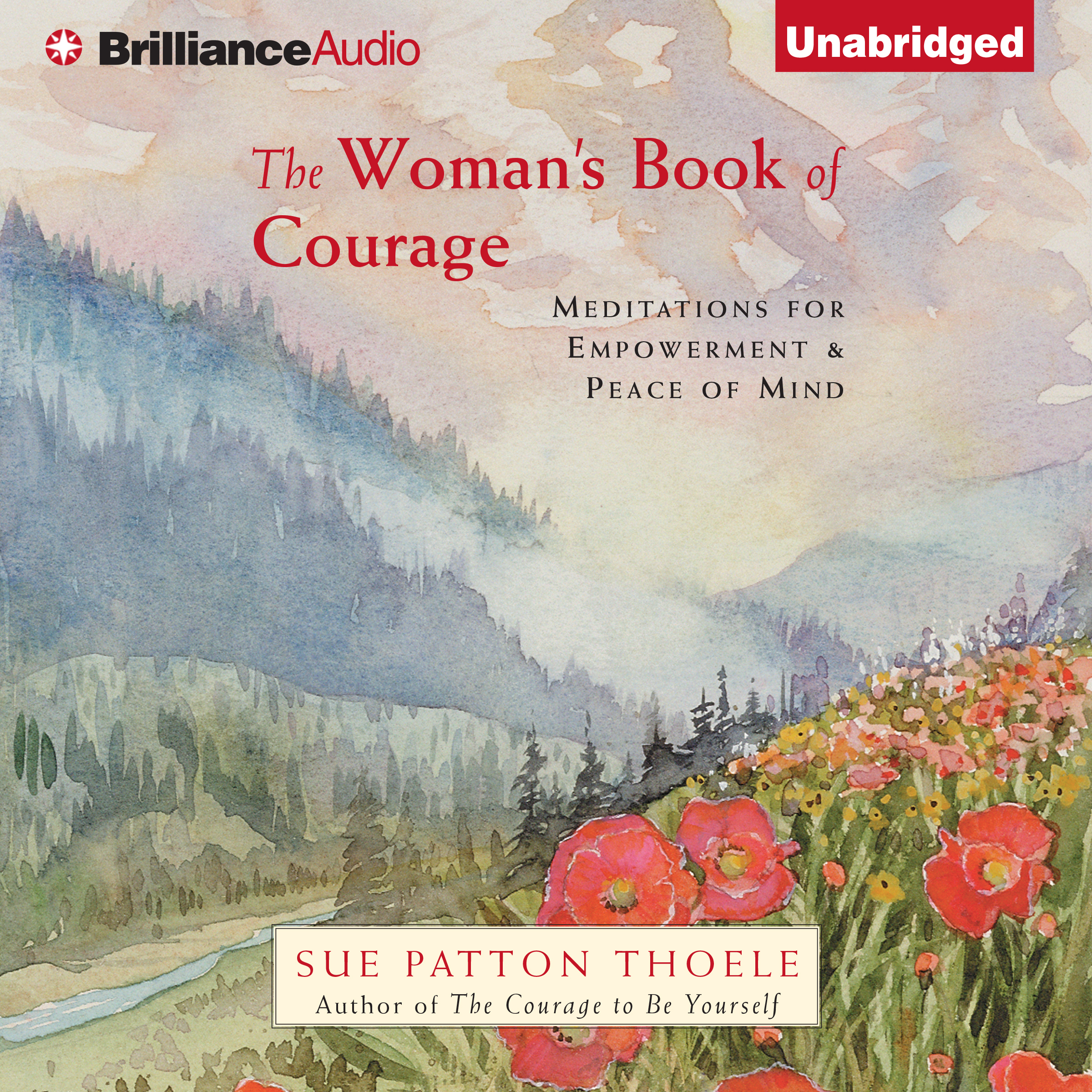 Printable The Woman's Book of Courage: Meditations for Empowerment & Peace of Mind Audiobook Cover Art
