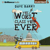 The Worst Class Trip Ever Audiobook, by Dave Barry