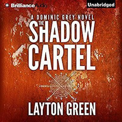 The Shadow Cartel Audiobook, by Layton Green