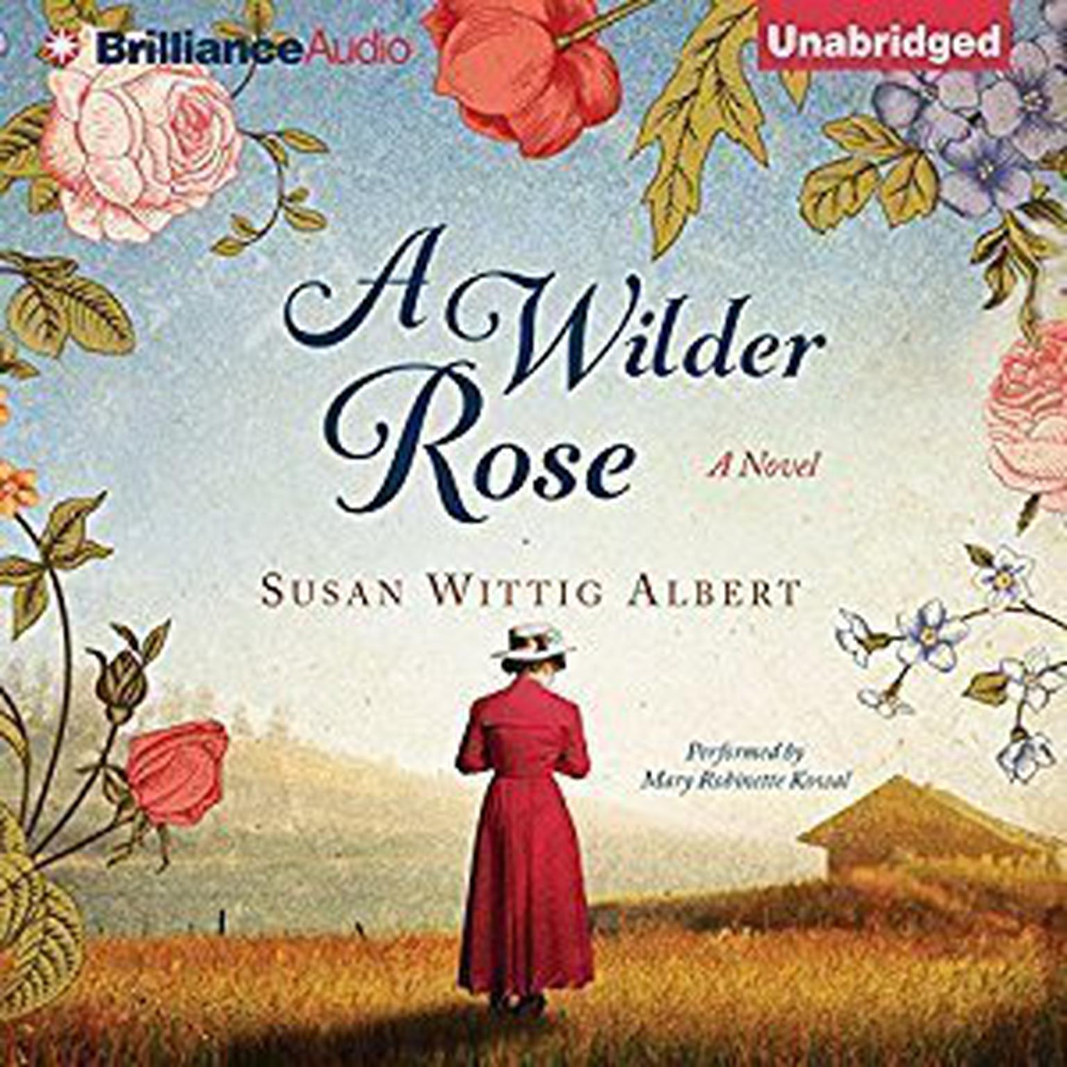 A Wilder Rose Audiobook, by Susan Wittig Albert
