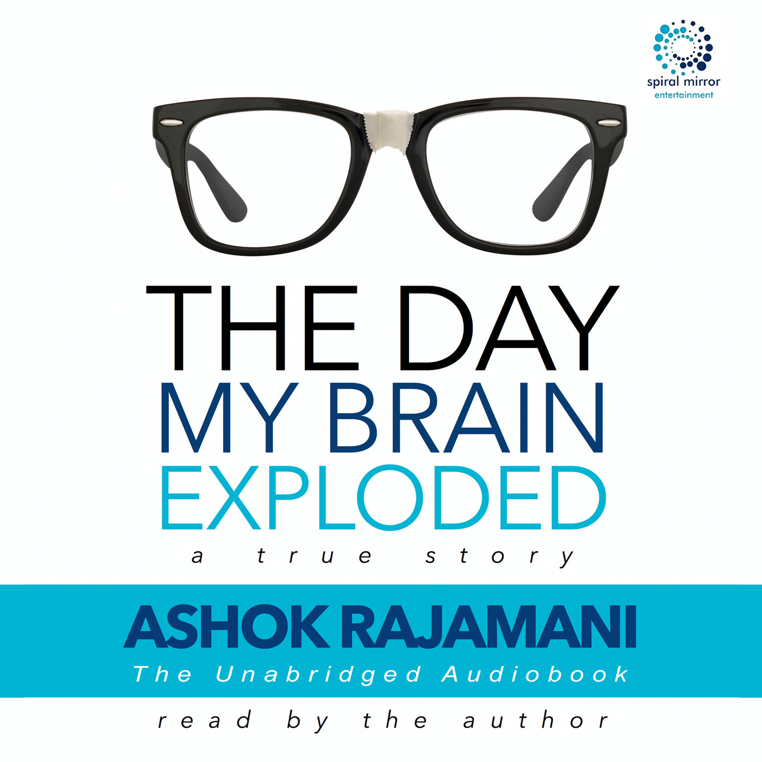 Printable The Day My Brain Exploded: A True Story Audiobook Cover Art