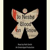 Blood on Snow: A novel Audiobook, by Jo Nesbo, Jo Nesbø