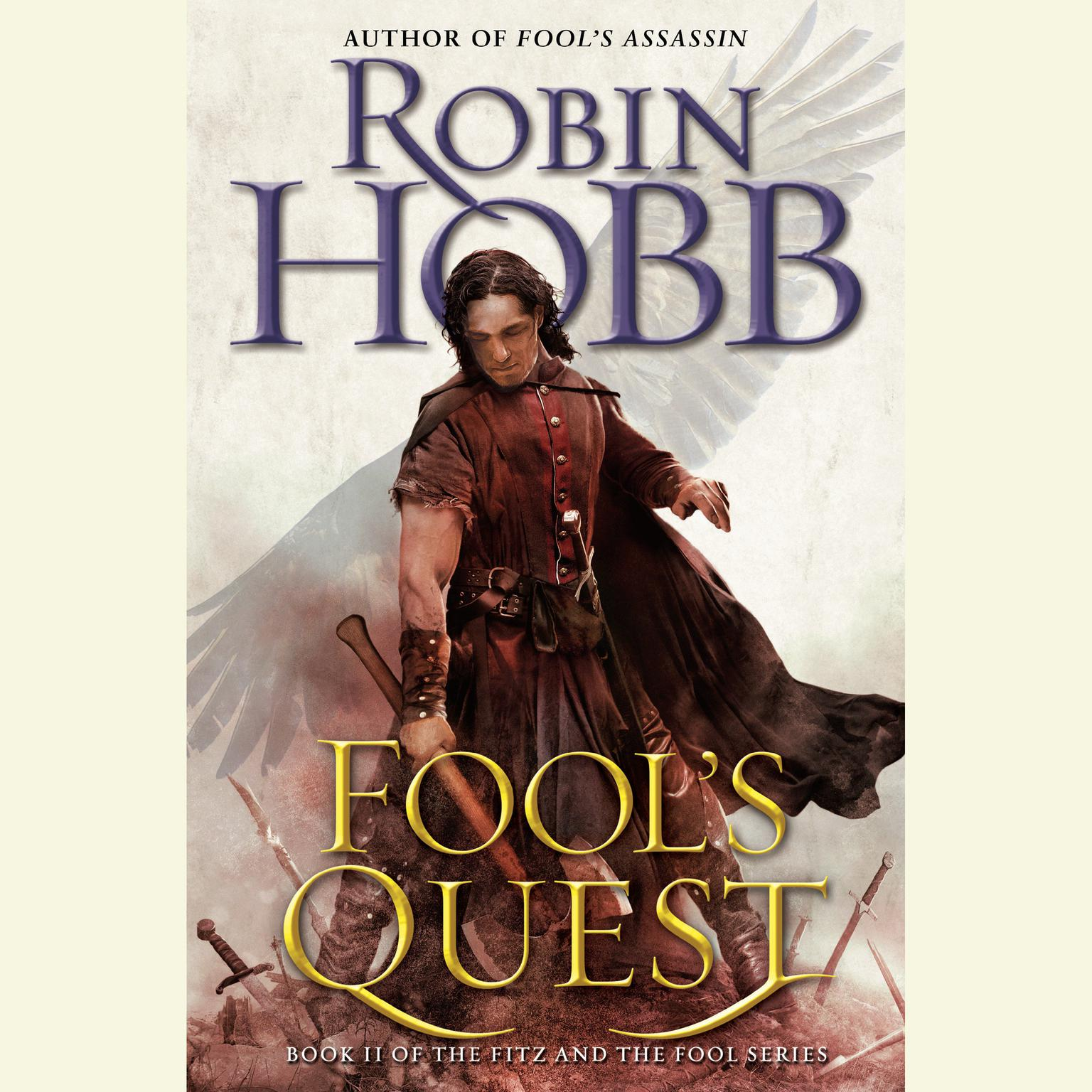 Printable Fool's Quest: Book II of the Fitz and the Fool trilogy Audiobook Cover Art