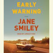 Early Warning: A novel, by Jane Smiley
