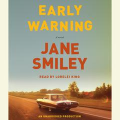 Early Warning: A novel Audiobook, by Jane Smiley