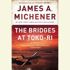 The Bridges at Toko-Ri: A Novel Audiobook, by James A. Michener
