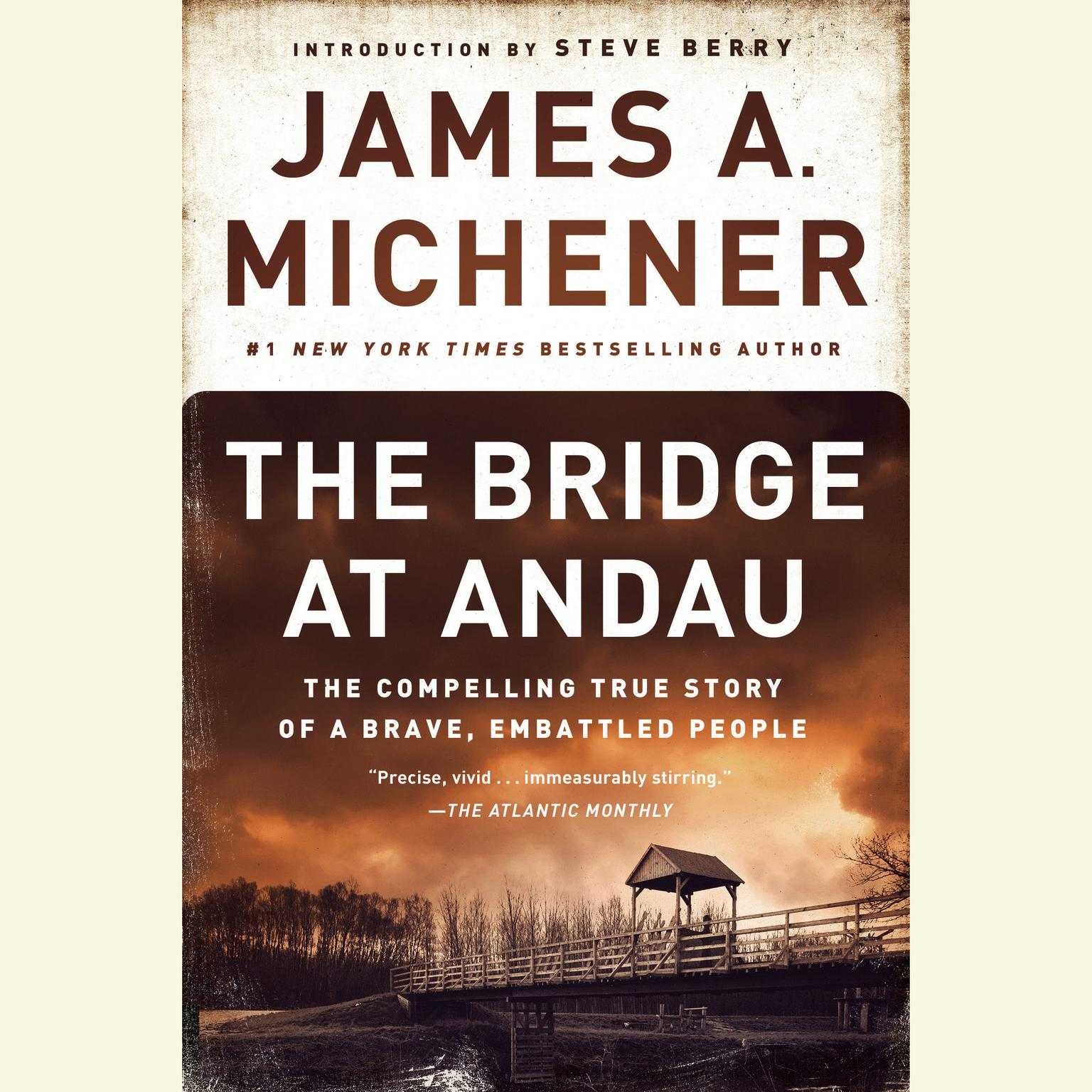 Printable The Bridge at Andau: The Compelling True Story of a Brave, Embattled People Audiobook Cover Art