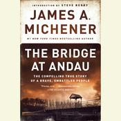 The Bridge at Andau: The Compelling True Story of a Brave, Embattled People, by James A. Michener