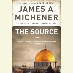 The Source: A Novel Audiobook, by James A. Michener