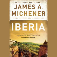 Iberia Audiobook, by James A. Michener