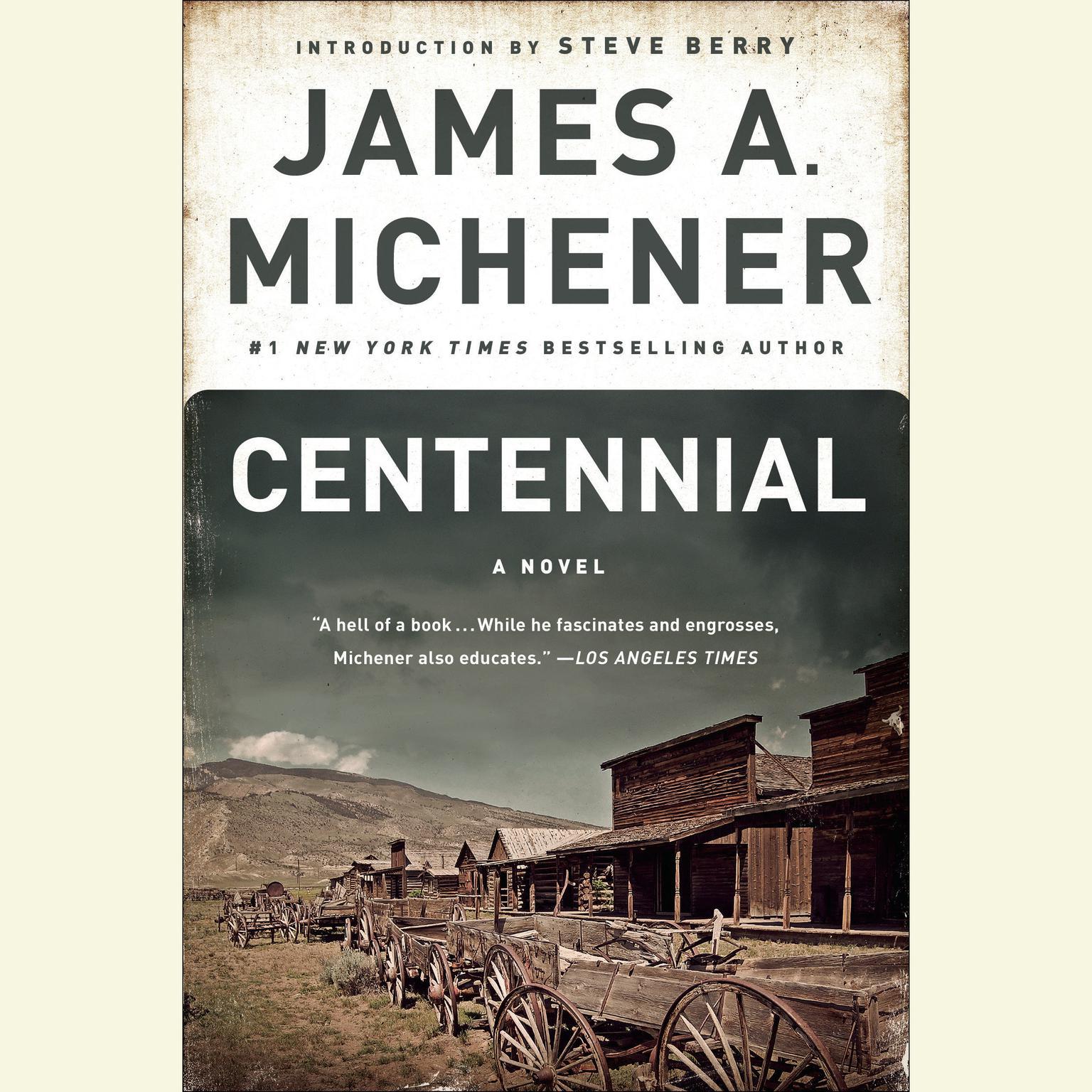Centennial: A Novel Audiobook, by James A. Michener