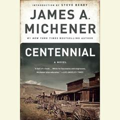 Centennial: A Novel Audiobook, by James A. Michener