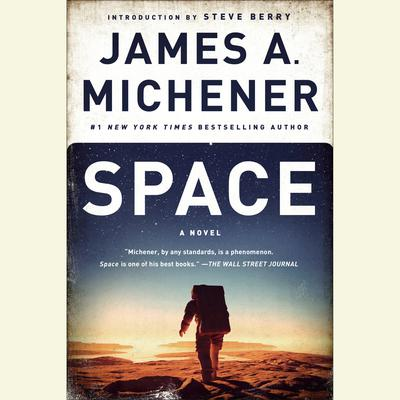 Space: A Novel Audiobook, by James A. Michener