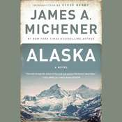 Alaska: A Novel Audiobook, by James A. Michener