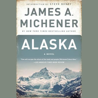 Alaska: A Novel Audiobook, by