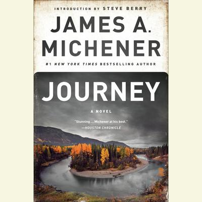 Journey: A Novel Audiobook, by James A. Michener