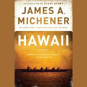 Hawaii: A Novel Audiobook, by James A. Michener