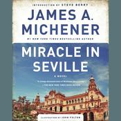 Miracle in Seville: A Novel, by James A. Michener