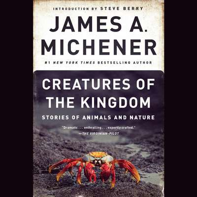 Creatures of the Kingdom: Stories of Animals and Nature Audiobook, by James A. Michener