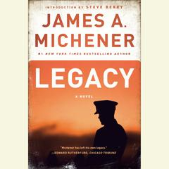 Legacy: A Novel Audiobook, by James A. Michener