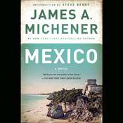 Mexico: A Novel Audiobook, by James A. Michener