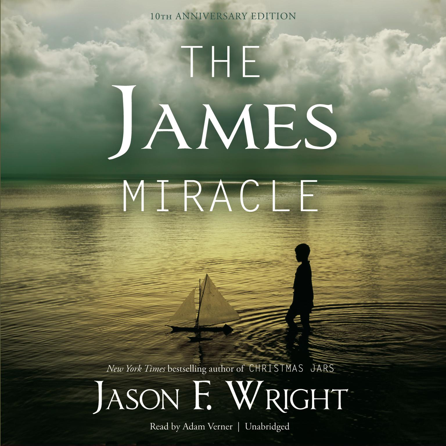 Printable The James Miracle, Tenth Anniversary Edition Audiobook Cover Art