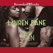 Broken Open Audiobook, by Lauren Dane