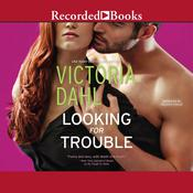 Looking for Trouble Audiobook, by Victoria Dahl
