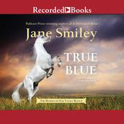 True Blue Audiobook, by Jane Smiley