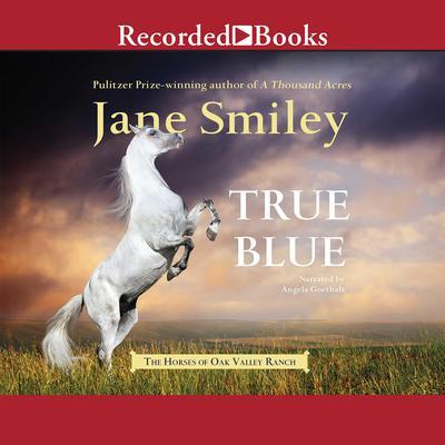 True Blue Audiobook, by Jane Smiley