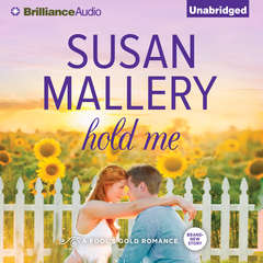 Hold Me Audiobook, by Susan Mallery