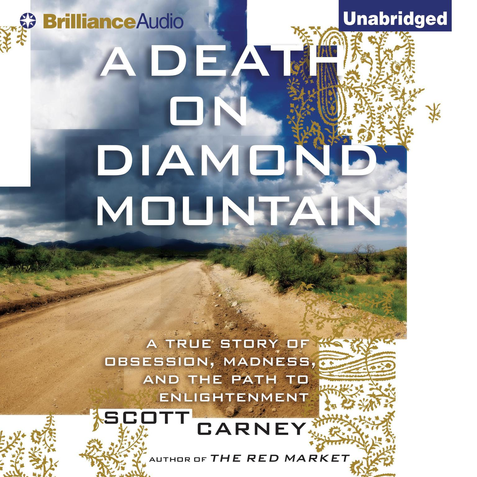 Printable A Death on Diamond Mountain: A True Story of Obsession, Madness, and the Path to Enlightenment Audiobook Cover Art