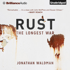 Rust: The Longest War Audiobook, by Jonathan Waldman