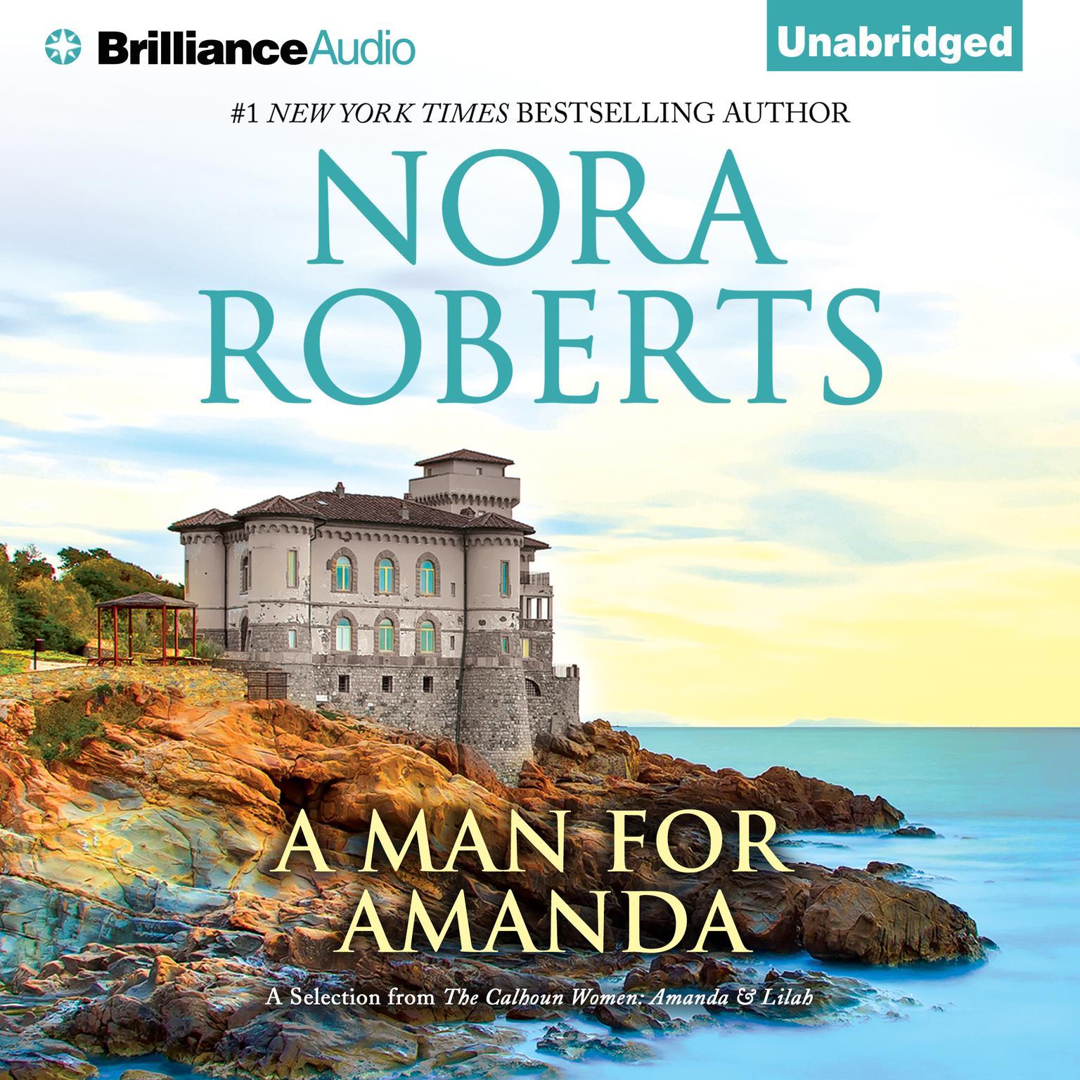 Printable A Man for Amanda: A Selection from The Calhoun Women: Amanda & Lilah Audiobook Cover Art