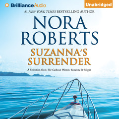 Suzanna's Surrender: A Selection from The Calhoun Women: Suzanna & Megan Audiobook, by Nora Roberts