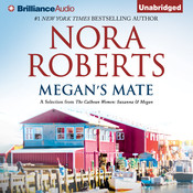 Megan's Mate: A Selection from The Calhoun Women: Suzanna & Megan, by Nora Roberts