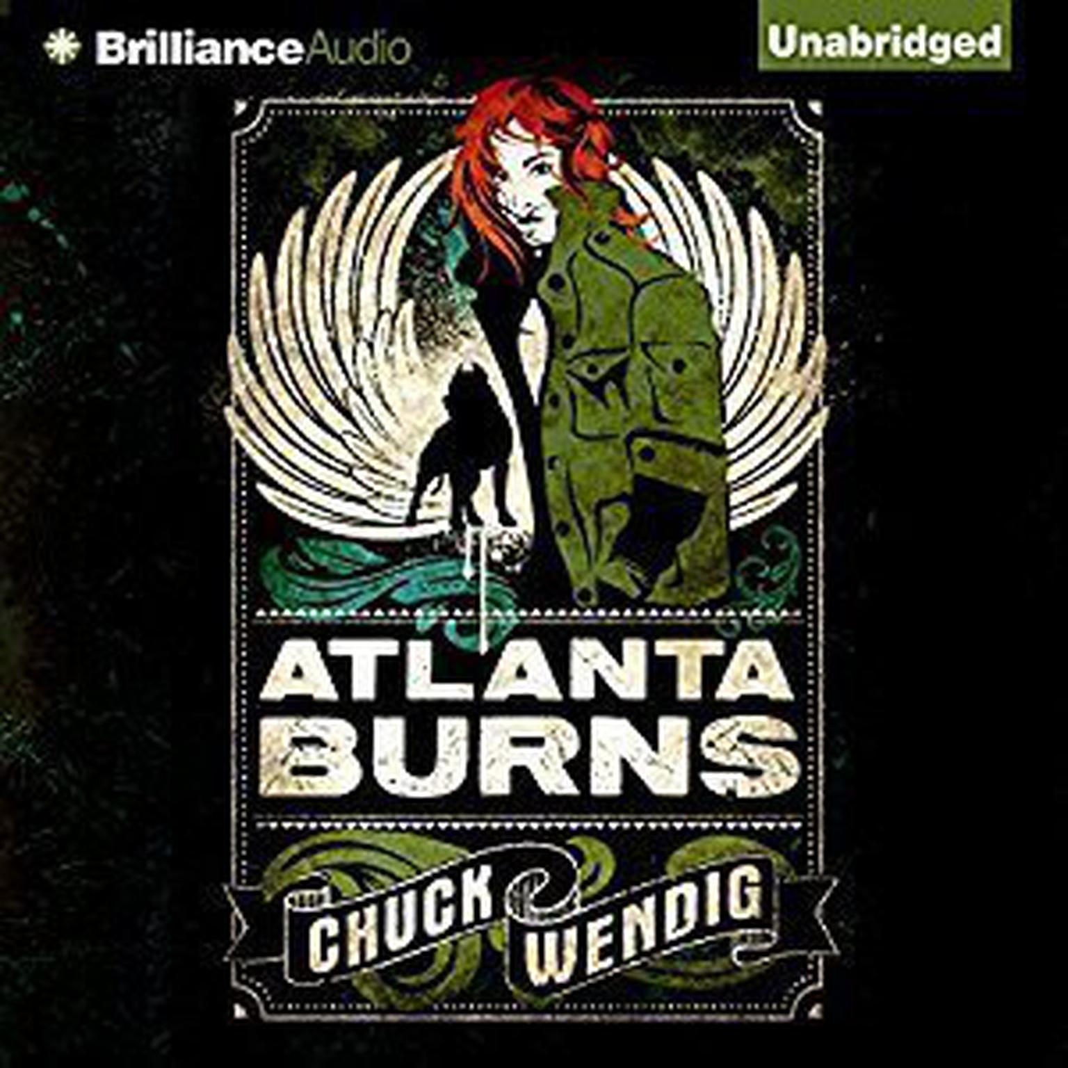 Atlanta Burns Audiobook, by Chuck Wendig