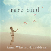 Rare Bird: A Memoir of Loss and Love, by Anna Whiston-Donaldson