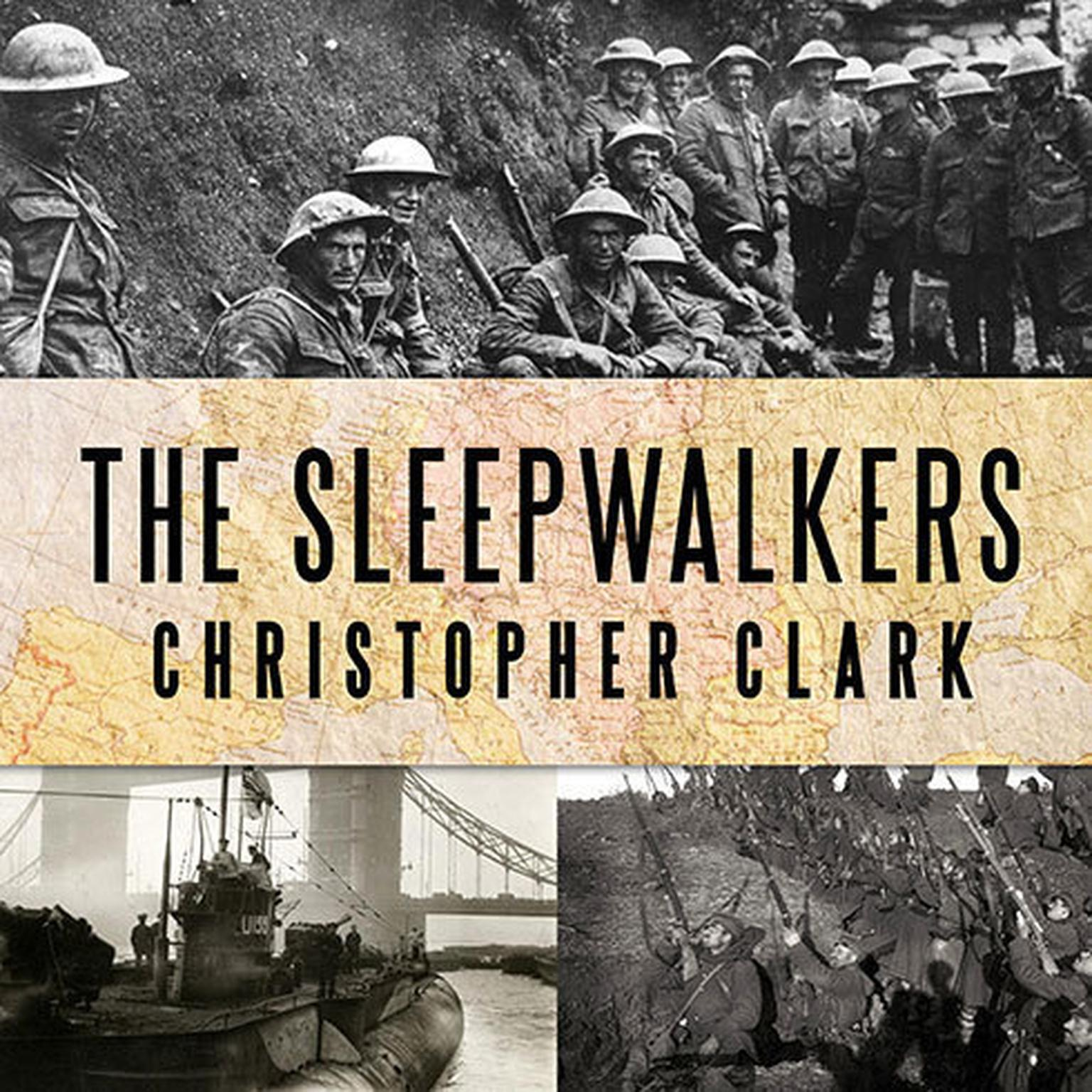 Printable The Sleepwalkers: How Europe Went to War in 1914 Audiobook Cover Art