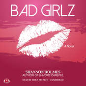Bad Girlz Audiobook, by Shannon Holmes