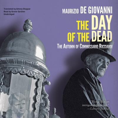 The Day of the Dead: The Autumn of Commissario Ricciardi Audiobook, by Maurizio de Giovanni