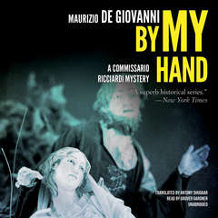 By My Hand: The Christmas of Commissario Ricciardi Audiobook, by Maurizio de Giovanni