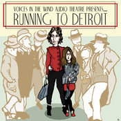 Running to Detroit, by Dave  Carley
