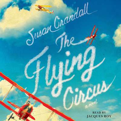 The Flying Circus Audiobook, by Susan Crandall