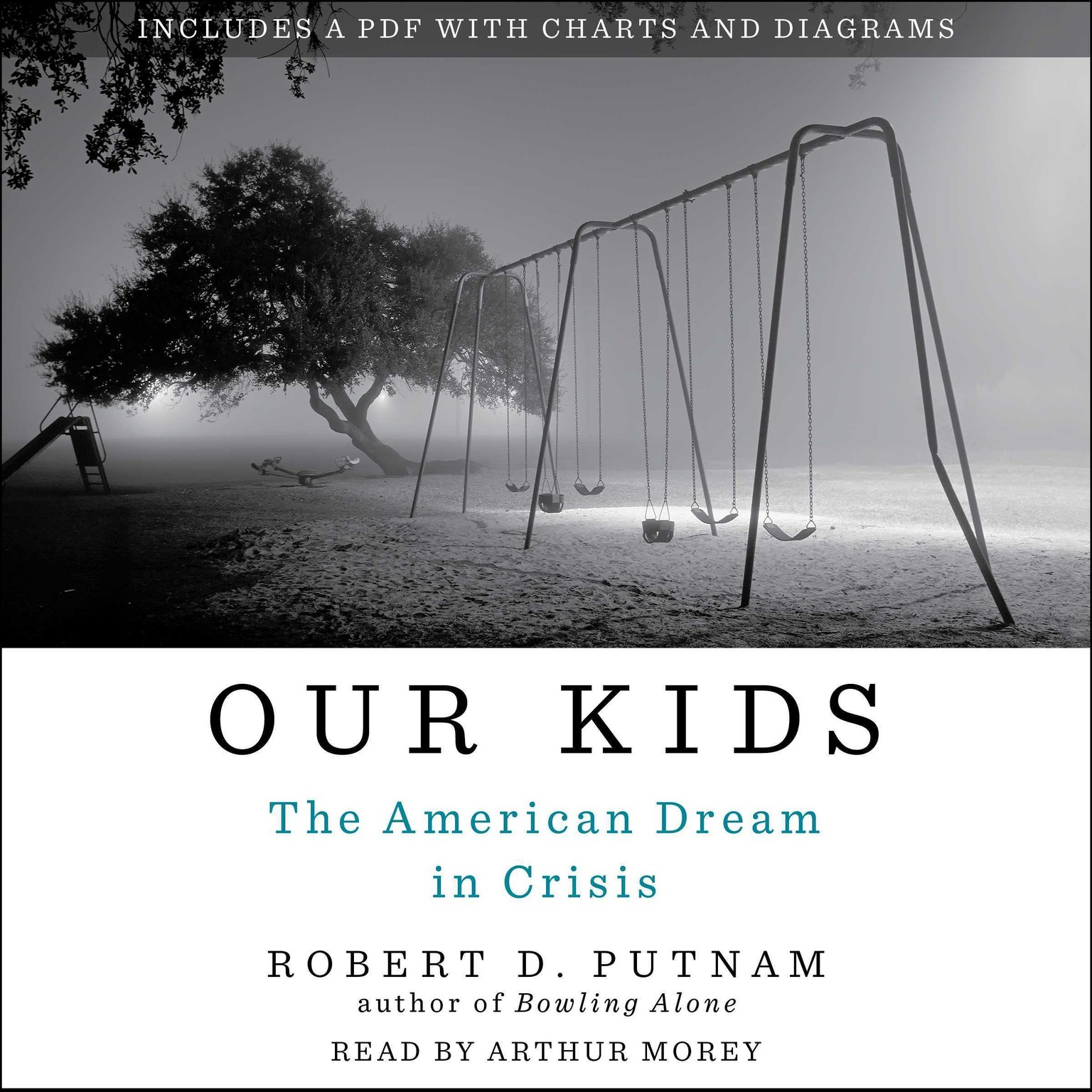 Printable Our Kids: The American Dream in Crisis Audiobook Cover Art