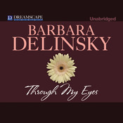 Through My Eyes Audiobook, by Barbara Delinsky