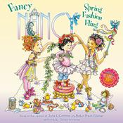 Fancy Nancy: Spring Fashion Fling Audiobook, by Jane O'Connor